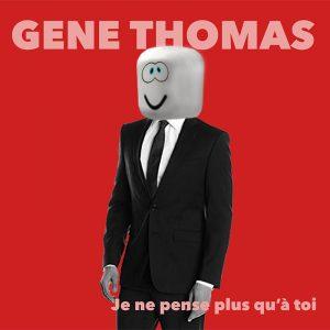 Gene Thomas - Je ne pense plus qu'à toi cover