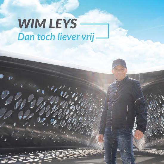 cover - Wim Leys - Dan toch liever vrij