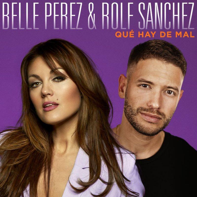 cover - Belle Perez & Rolf Sanchez - Qué Hay De Mal