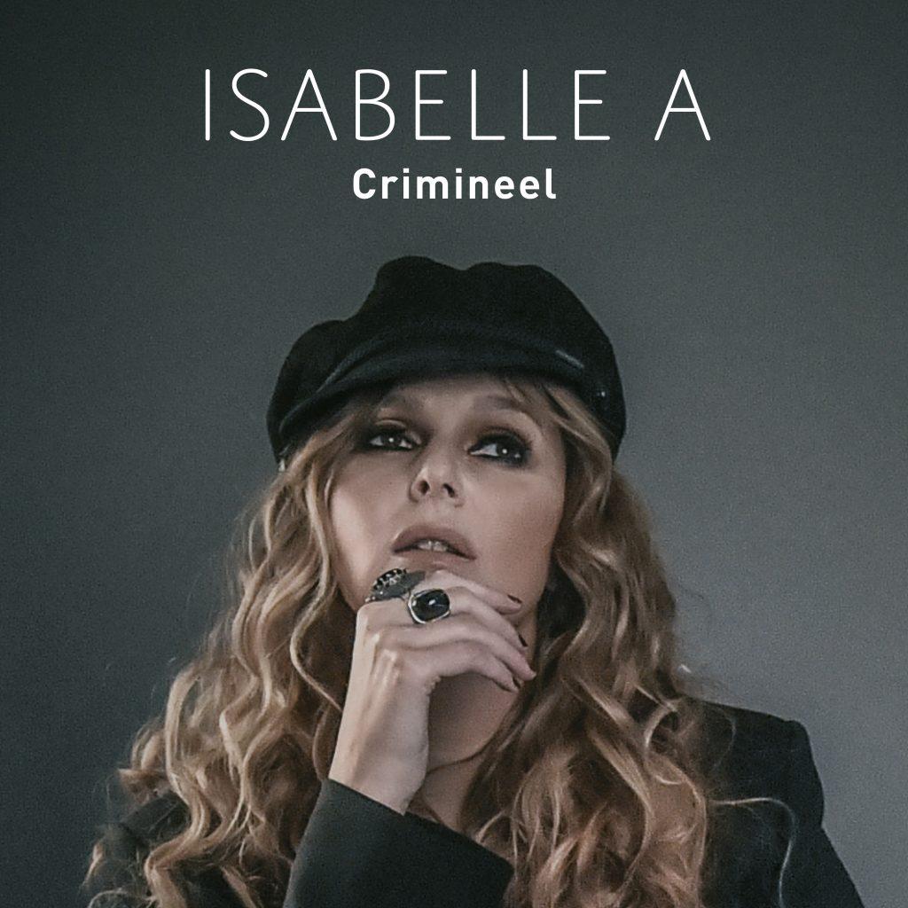 Isabelle A - Crimineel (Zomermix)
