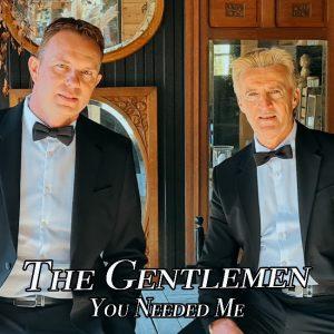 cover - The Gentlemen - You Needed Me