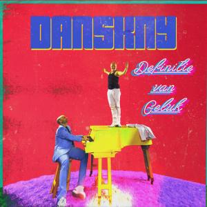 cover - DANSKNY - Definitie van geluk